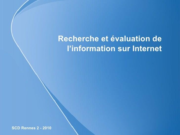 Recherche et évaluation de l'information sur Internet