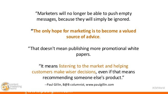 """#CMWorld  """"Marketers will no longer be able to push empty  messages, because they will simply be ignored.  """"The only hope ..."""