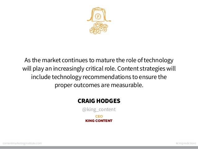 As the market continues to mature the role of technology will play an increasingly critical role. Content strategies will ...