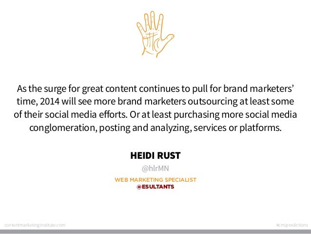 As the surge for great content continues to pull for brand marketers' time, 2014 will see more brand marketers outsourcing...