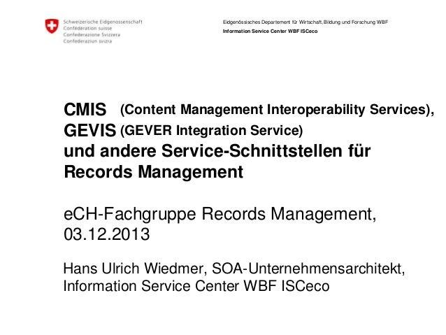 Eidgenössisches Departement für Wirtschaft, Bildung und Forschung WBF Information Service Center WBF ISCeco  CMIS (Content...