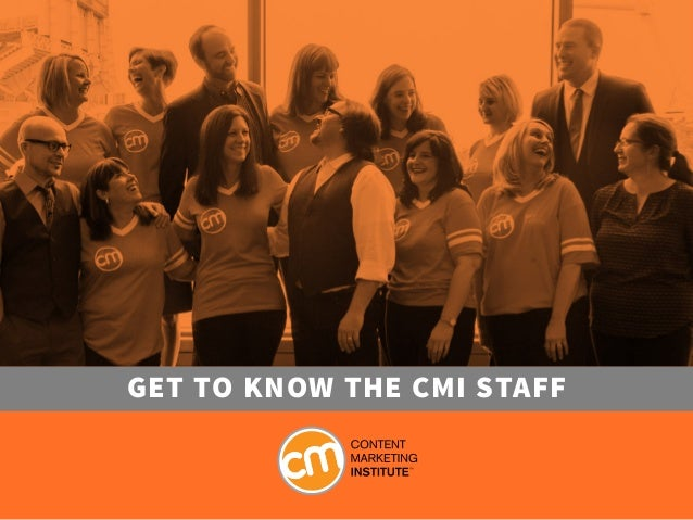 Get to knoW the CMI Staff