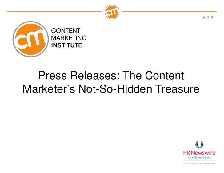 #cmi  Press Releases: The ContentMarketer's Not-So-Hidden Treasure