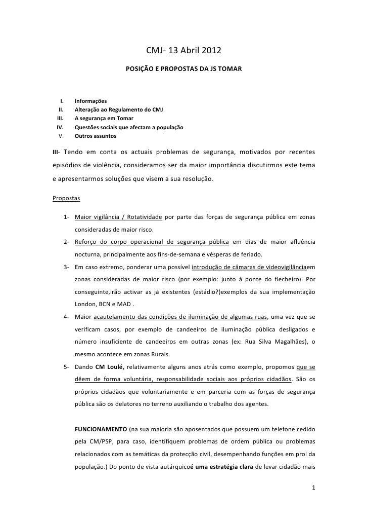 CMJ- 13 Abril 2012                          POSIÇÃO E PROPOSTAS DA JS TOMAR   I.   Informações  II.   Alteração ao Regulam...