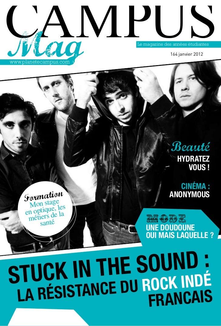 Le magazine des années étudiantes                                       164 janvier 2012www.planetecampus.com             ...