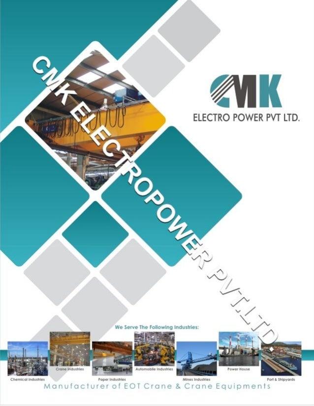 CMK Electropower Pvt.Ltd, Rajkot, Material Handling Equipment