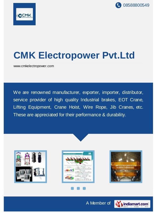 08588800549 A Member of CMK Electropower Pvt.Ltd www.cmkelectropower.com We are renowned manufacturer, exporter, importer,...
