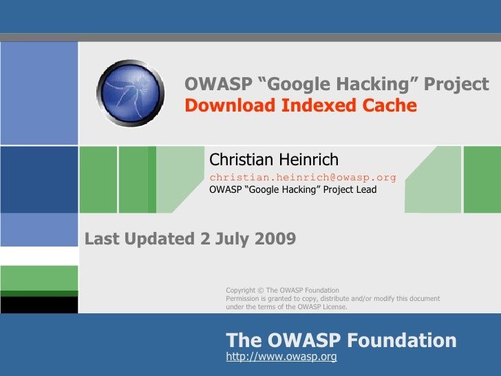 "OWASP ""Google Hacking"" Project            Download Indexed Cache                Christian Heinrich               christian..."