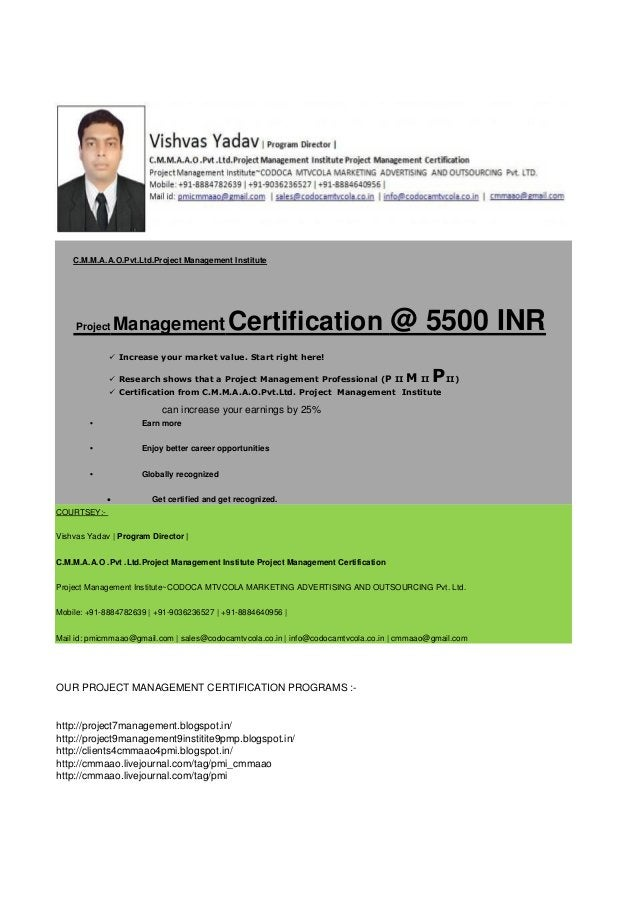 C.M.M.A.A.O.Pvt.Ltd.Project Management Institute  Project  Management Certification  @ 5500 INR   Increase your market va...