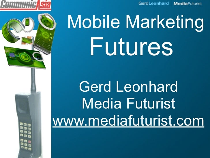 Mobile Marketing & Advertising Futures (Data is the new Oil)