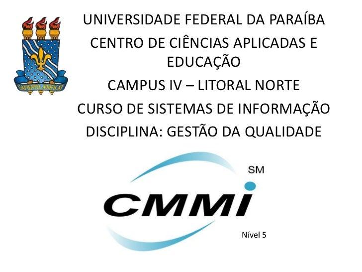 UNIVERSIDADE FEDERAL DA PARAÍBA  CENTRO DE CIÊNCIAS APLICADAS E             EDUCAÇÃO    CAMPUS IV – LITORAL NORTECURSO DE ...