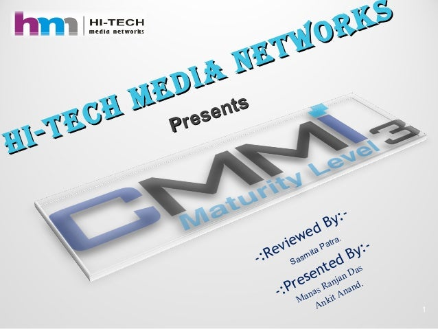 HI-tecH medIa networks HI-tecH medIa networks -:Reviewed By:- Sasmita Patra. -:Presented By:- Manas Ranjan Das Ankit Anand...