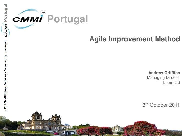Portugal           Agile Improvement Method                          Andrew Griffiths                          Managing Di...