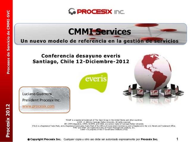 Procesos de Servicio de CMMI-SVC                                              Conferencia desayuno everis                 ...