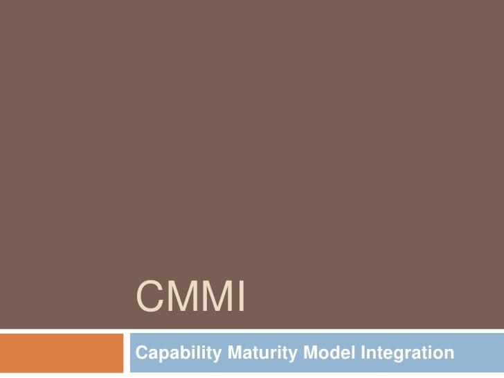 CMMICapability Maturity Model Integration