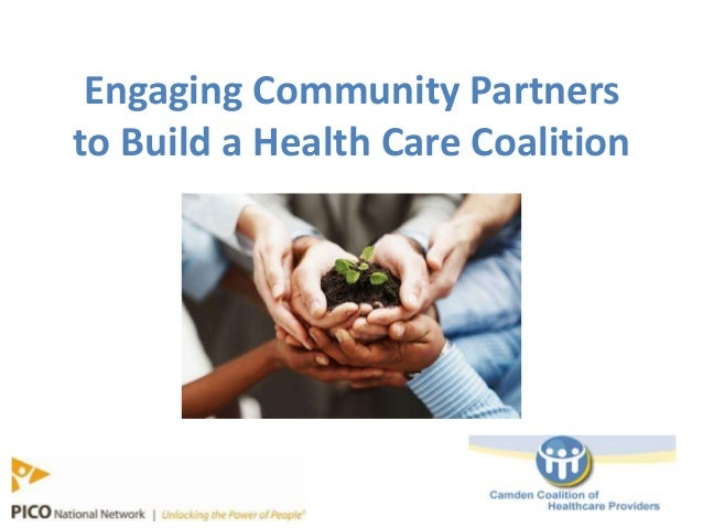 Engaging Community Partnersto Build a Health Care Coalition