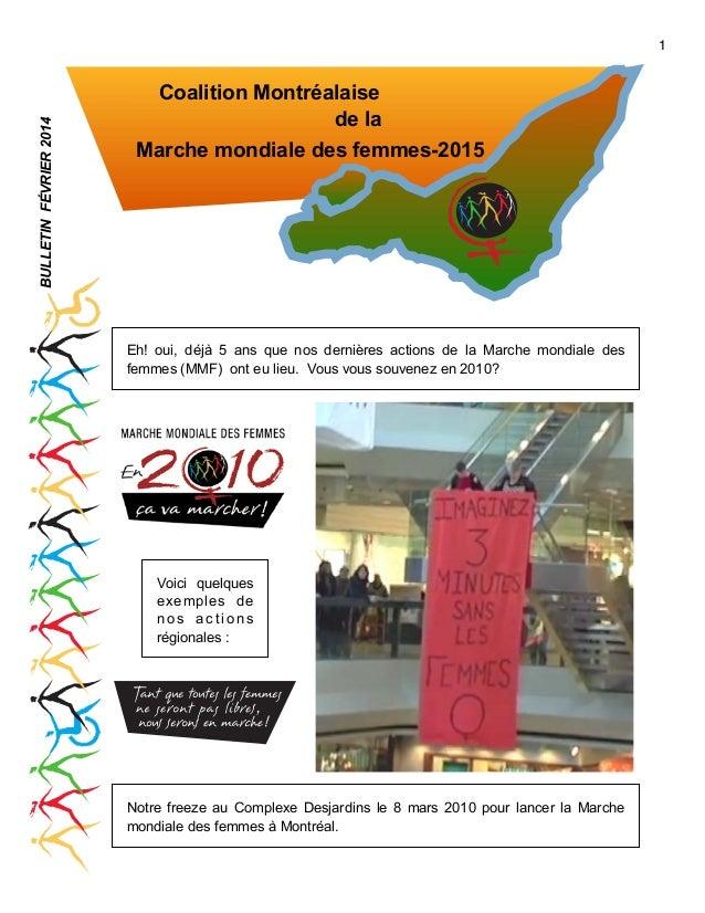 BULLETIN FÉVRIER 2014  1  Coalition Montréalaise de la Marche mondiale des femmes-2015  Eh! oui, déjà 5 ans que nos derniè...