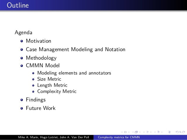 Metrics for the Case Management Modeling and Notation (CMMN) Specification Slide 2