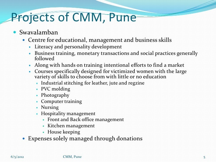 Projects of CMM, Pune  Swavalamban     Centre for educational, management and business skills              Literacy and...