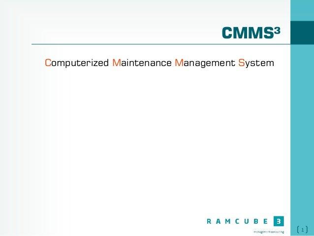1 CMMS³ Computerized Maintenance Management System