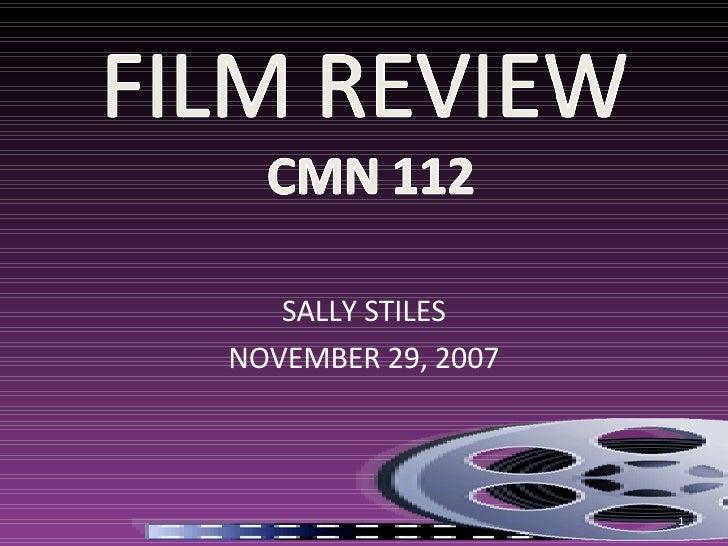 SALLY STILES NOVEMBER 29, 2007