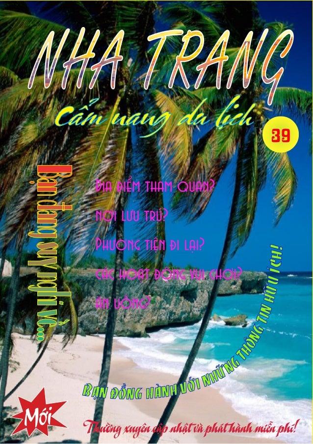 tháng 9 đến g i ữ a  T  hành phố ven biển SƠ LƯỢC Nha Trang phía bắc giáp thị xã Ninh Hòa, phía Nam giáp huyện Cam Lâm, ph...