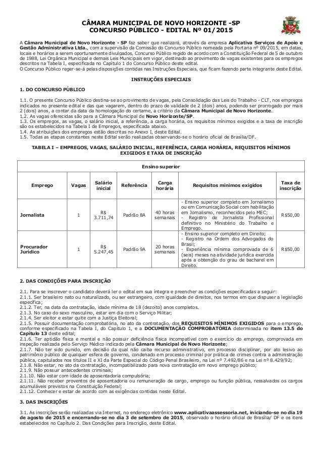 CÂMARA MUNICIPAL DE NOVO HORIZONTE -SP CONCURSO PÚBLICO - EDITAL Nº 01/2015 A Câmara Municipal de Novo Horizonte - SP faz ...