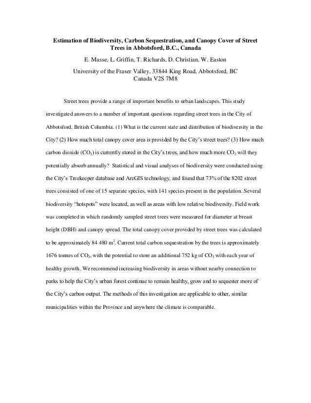 Estimation of Biodiversity, Carbon Sequestration, and Canopy Cover of Street Trees in Abbotsford, B.C., Canada E. Masse, L...
