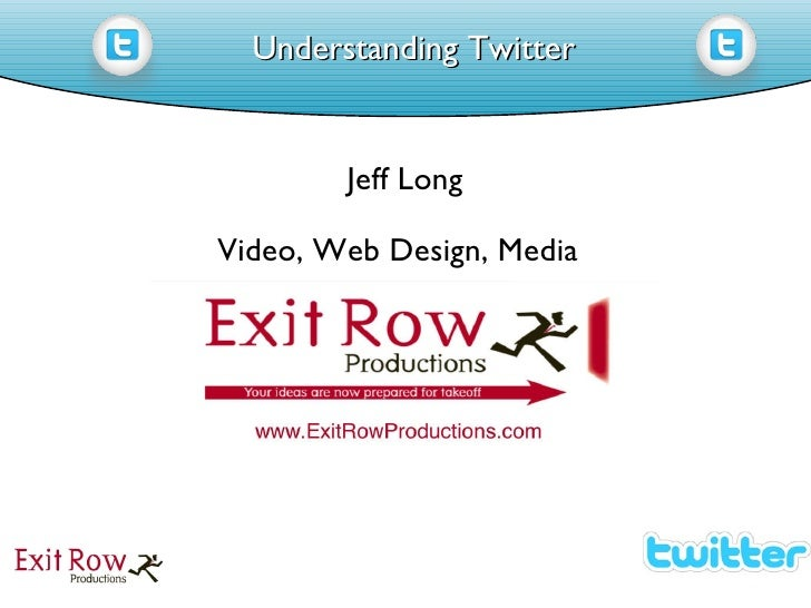 Understanding Twitter Jeff Long Video, Web Design, Media