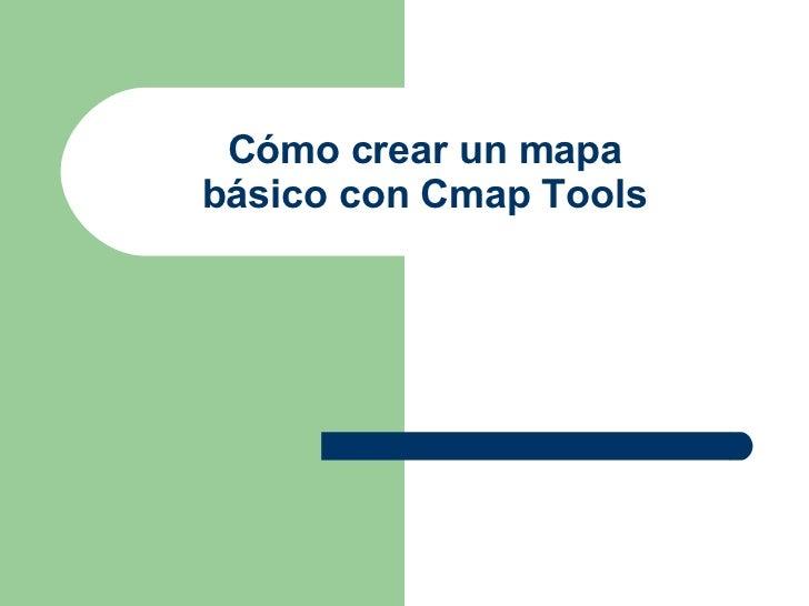 Cómo crear un mapa básico con Cmap Tools