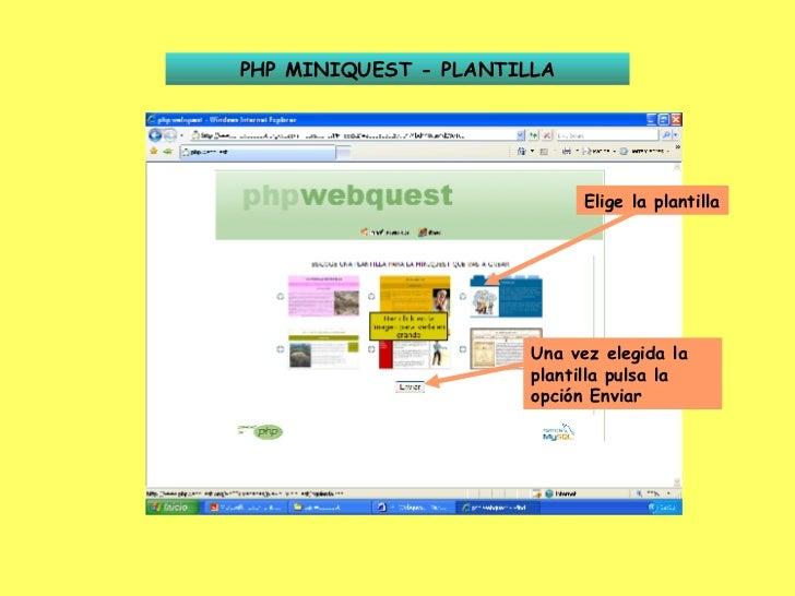 PHP MINIQUEST - PLANTILLA Elige la plantilla Una vez elegida la plantilla pulsa la opción Enviar
