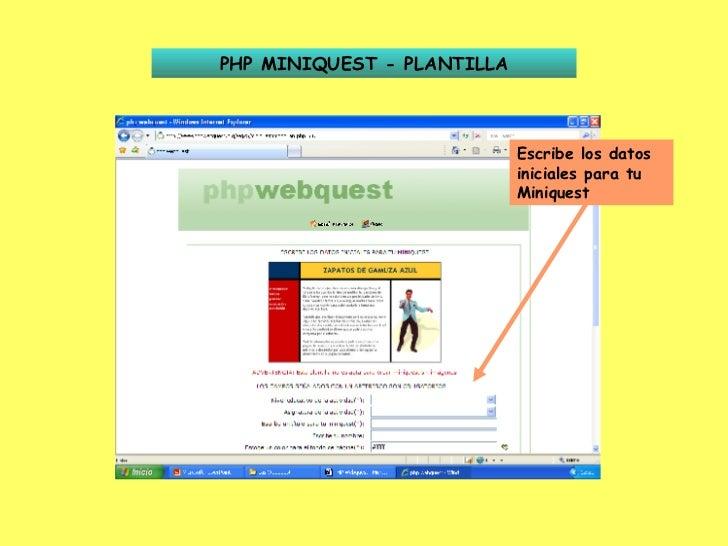 PHP MINIQUEST - PLANTILLA Escribe los datos iniciales para tu Miniquest