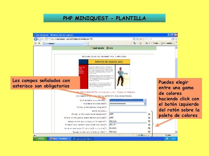 PHP MINIQUEST - PLANTILLA Los campos señalados con asterisco son obligatorios Puedes elegir entre una gama de colores haci...