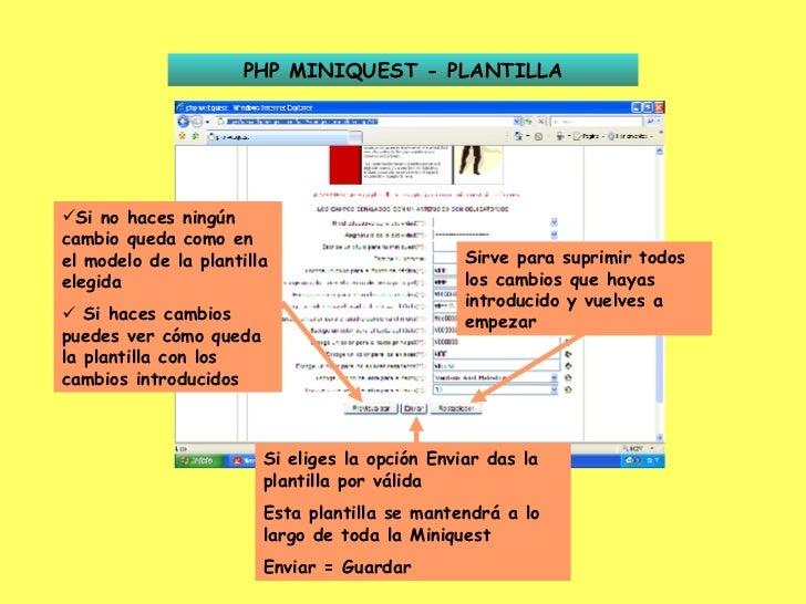 PHP MINIQUEST - PLANTILLA <ul><li>Si no haces ningún cambio queda como en el modelo de la plantilla elegida </li></ul><ul>...