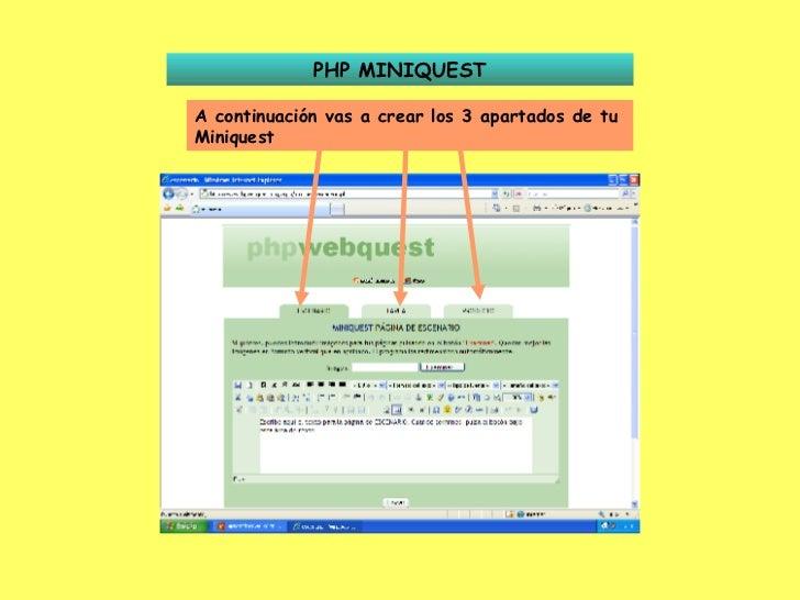 PHP MINIQUEST A continuación vas a crear los 3 apartados de tu Miniquest