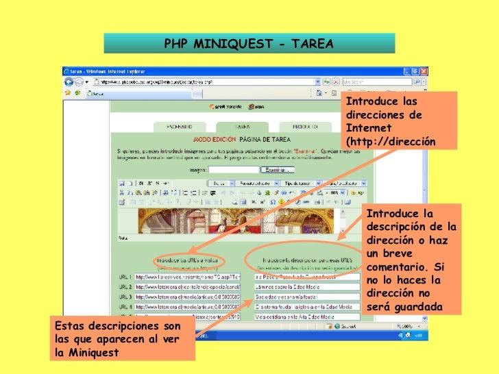 PHP MINIQUEST - TAREA Introduce las direcciones de Internet (http://dirección Introduce la descripción de la dirección o h...