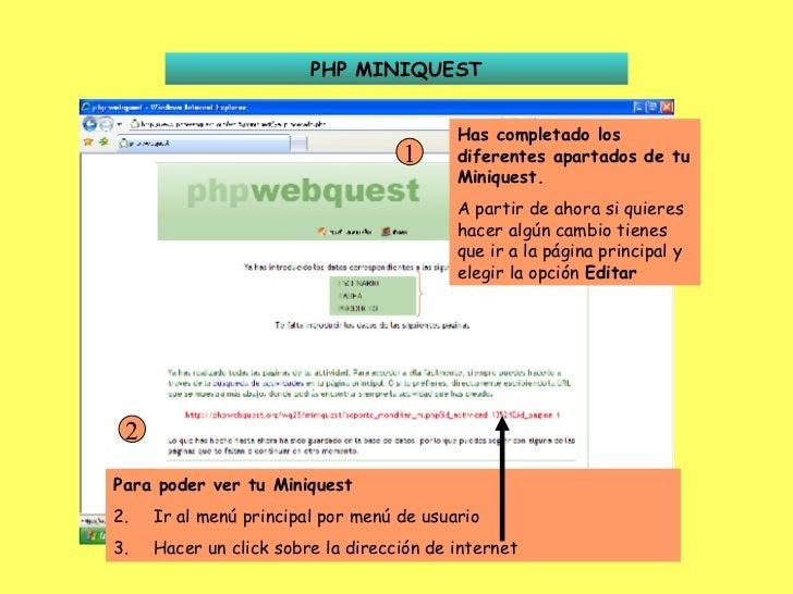 PHP MINIQUEST Has completado los diferentes apartados de tu Miniquest. A partir de ahora si quieres hacer algún cambio tie...
