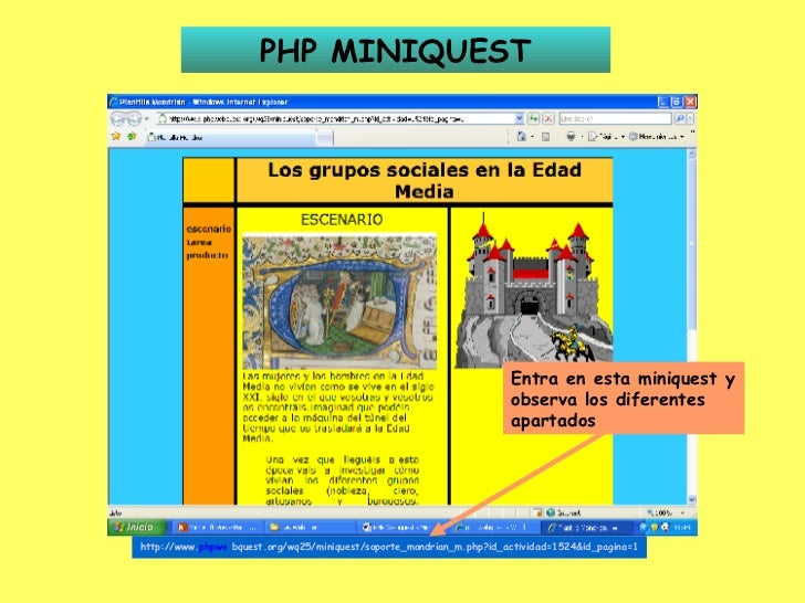 PHP MINIQUEST http://www. phpwe   bquest .org/wq25/miniquest/soporte_mondrian_m.php?id_actividad=1524&id_pagina=1 Entra en...