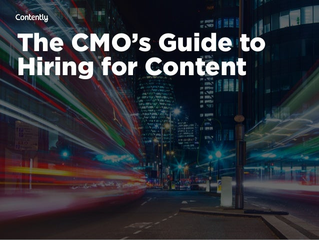 The CMO's Guide to Hiring for Content