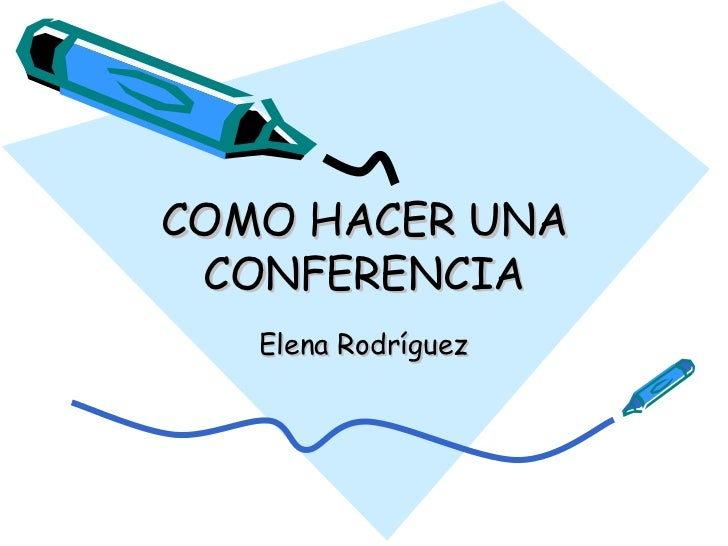 C Mo Hacer Una Conferencia