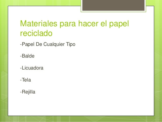Cómo se hace el papel reciclado Slide 3