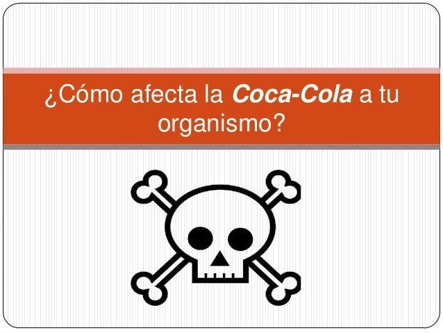 ¿Cómo afecta la Coca-Cola a tu organismo?