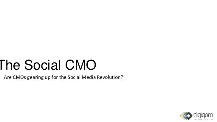 The Social CMOAre CMOs gearing up for the Social Media Revolution?