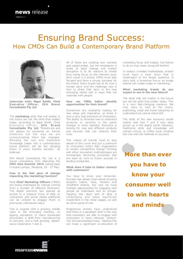 Ensuring Brand Success: How CMOs Can Build a Contemporary Brand Platform All of these are creating new markets and opportu...