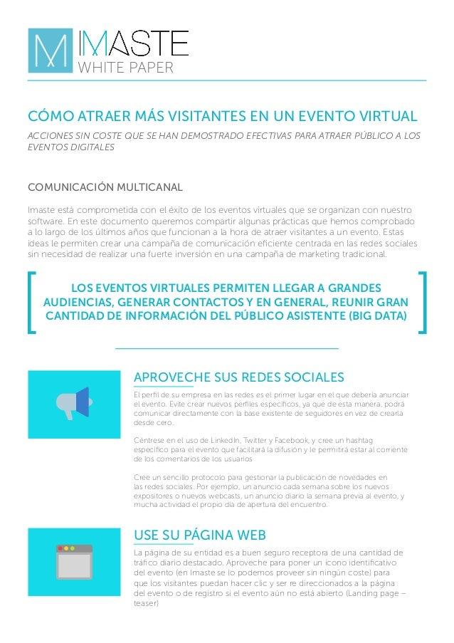 CÓMO ATRAER MÁS VISITANTES EN UN EVENTO VIRTUAL LOS EVENTOS VIRTUALES PERMITEN LLEGAR A GRANDES AUDIENCIAS, GENERAR CONTAC...