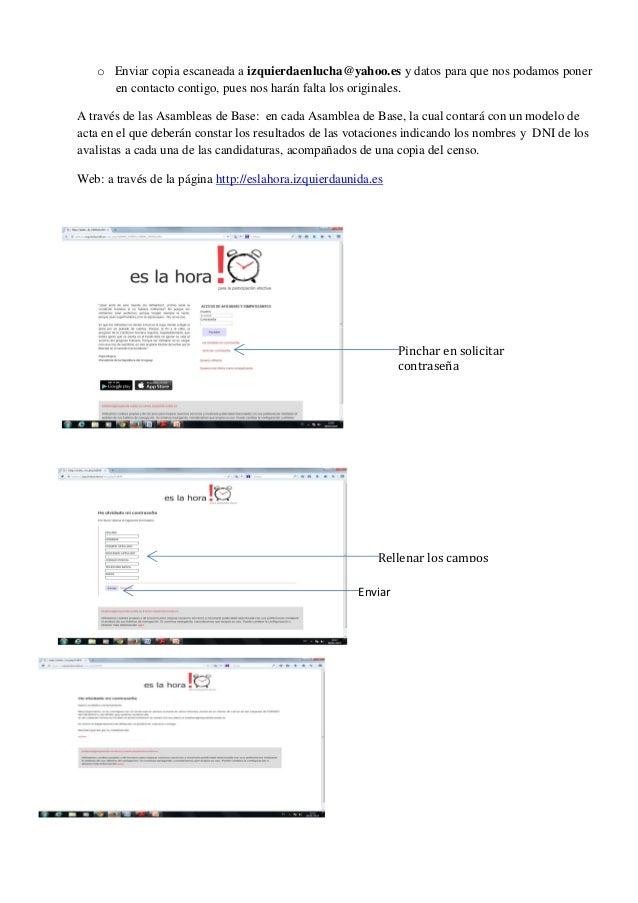 o Enviar copia escaneada a izquierdaenlucha@yahoo.es y datos para que nos podamos poner en contacto contigo, pues nos hará...