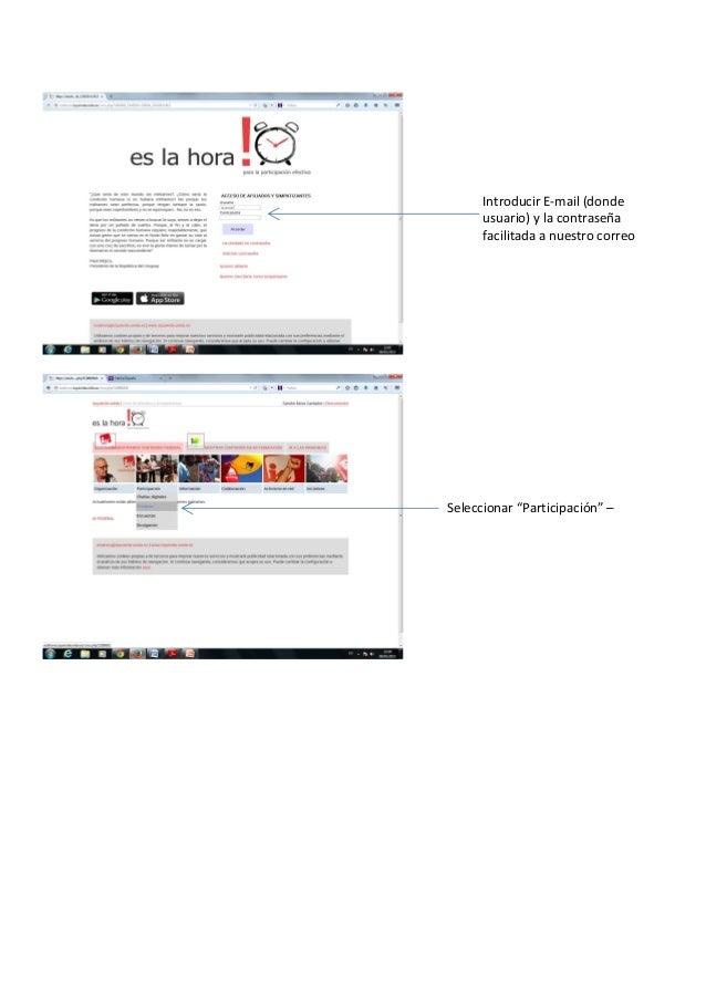 """Introducir E-mail (donde usuario) y la contraseña facilitada a nuestro correo Seleccionar """"Participación"""" –"""