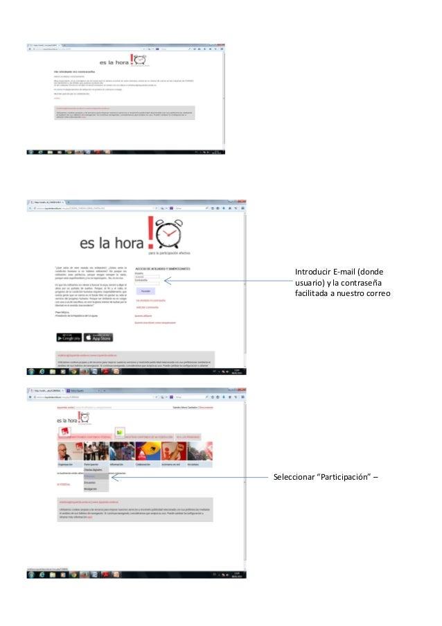 """Introducir E-mail (donde usuario) y la contraseña facilitada a nuestro correo electrónico Seleccionar """"Participación"""" – """"P..."""