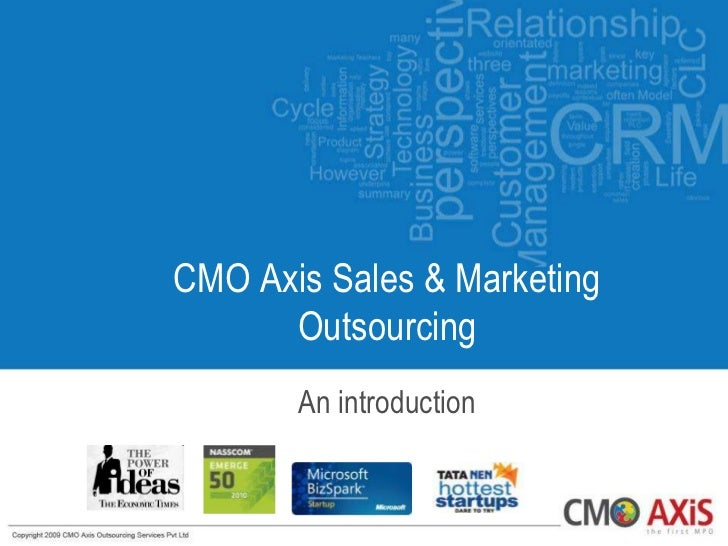 CMO Axis Sales & Marketing      Outsourcing       An introduction