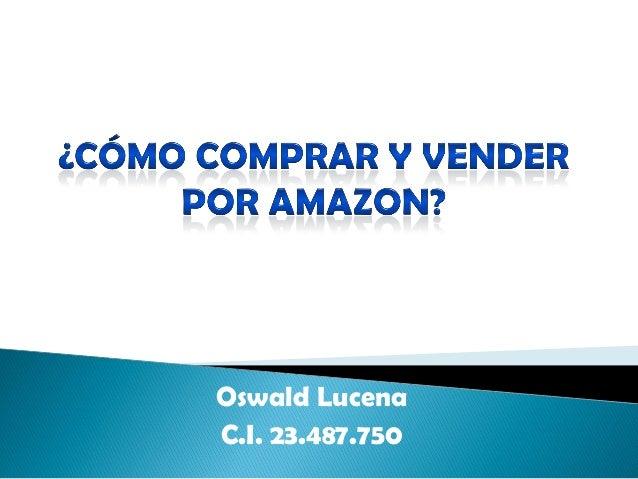 Oswald LucenaC.I. 23.487.750